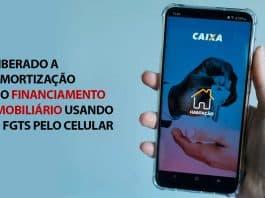 Liberado a amortização do financiamento imobiliário usando o FGTS pelo celular